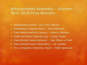 Achievements Assembly – Summer Term 2016 Prize Winners